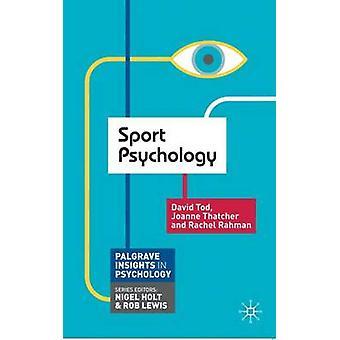 Sport Psychology by Tod & David