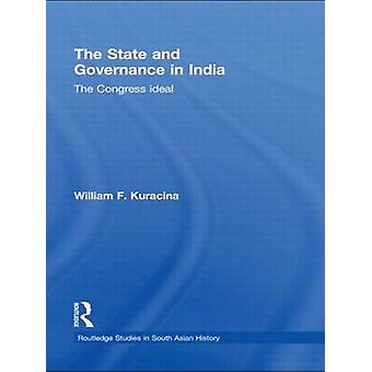 The State and Governance in India by William F. Kuracina