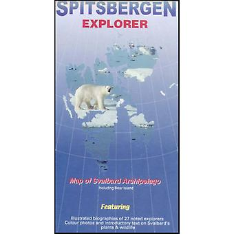 Spitsbergen Explorer: Map of the Svalbard Archipelago (Including Bear Island) (Ocean Explorer Maps S.) (Map) by Sitwell Nigel