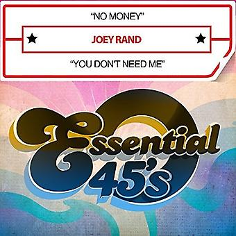 Joey Rand - No Money / You Don't Need Me [CD] USA import