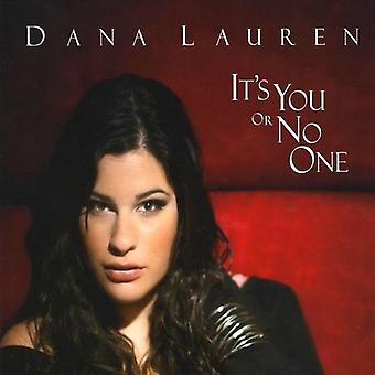 Dana Lauren - It's You or No One [CD] USA import