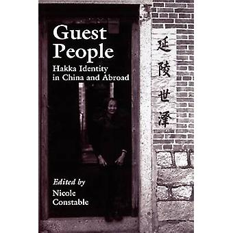 Guest People - Hakka Identity in China and Abroad by Nicole Constable