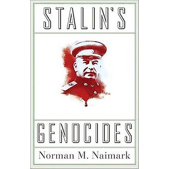 Stalin's Genocides by Norman M. Naimark - 9780691152387 Book