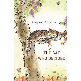 El gato que decidió por Margaret Forrester - Sandra Klaassen - 9780863