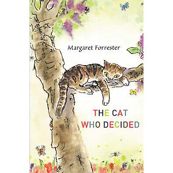 The Cat Who Decided by Margaret Forrester - Sandra Klaassen - 9780863