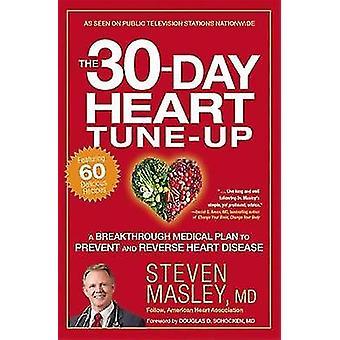 30-Tage-Herz-Tune-up-Krankenversicherung einen Durchbruch zu verhindern und