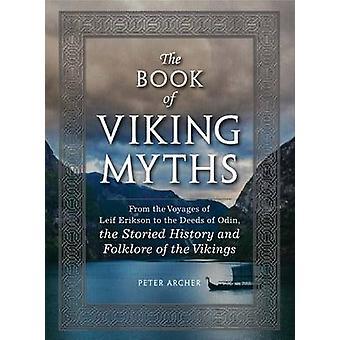 Boken av Viking myter - från resorna av Leif Erikson till Dee
