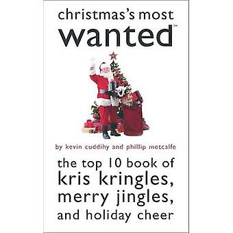 Christmas's Most Wanted - The Top 10 Book of Kris Kringles - Merry Jin