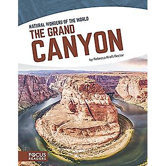 Le Grand Canyon par Rebecca Kraft recteur - livre 9781635175851