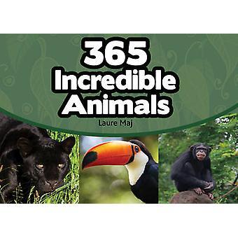 365 Incredible Animals by Laure Maj - 9781770857551 Book
