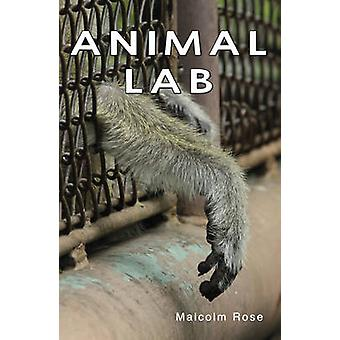 Animal Lab (2nd Revised edition) by Malcolm Rose - 9781781271902 Book