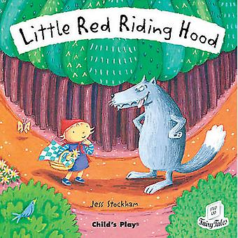 Little Red Riding Hood by Jess Stockham - 9781904550228 Book