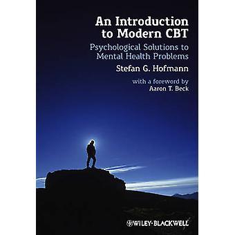 En introduktion til moderne CBT - psykologiske løsninger på psykiske helbrede