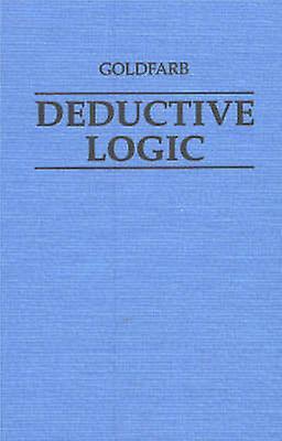 Deductive Logic by Warren orfarb - 9780872206601 Book