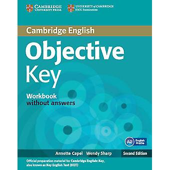 Objective Key Workbook without Answers (2nd Revised edition) by Annet