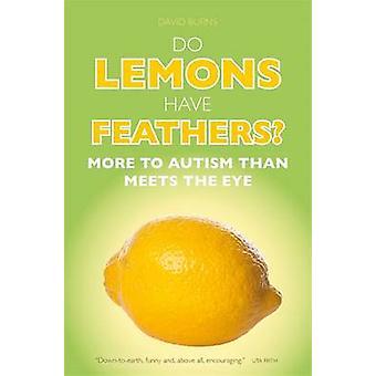 Har citroner fjädrar? -Mer till Autism än möter ögat vid David