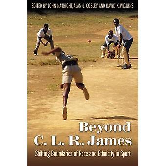 Au-delà de C. L. R. James - déplacement des frontières de Race et d'ethnicité dans S