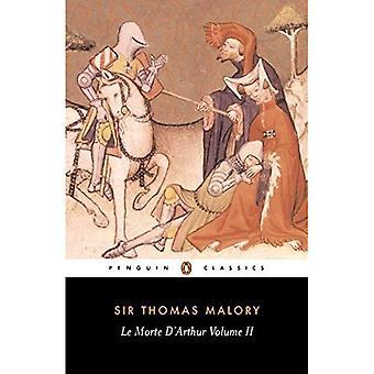 Le Morte d ' Arthur Volume Two (Penguin Classics)