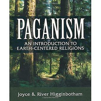 Heidendom: An Introduction to Earth-gecentreerde religies