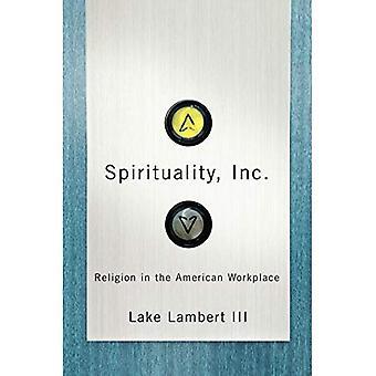 Spiritualitet, Inc.: Religion i den amerikanske arbejdspladsen