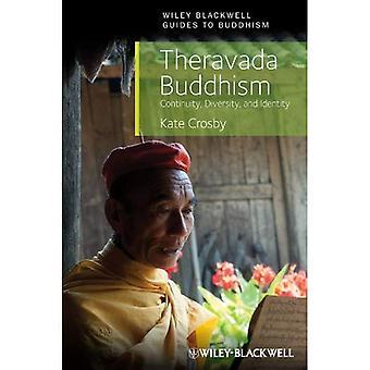 Buddyzm therawady: Ciągłość, różnorodność i tożsamość (Wiley-Blackwell prowadnice do buddyzmu)