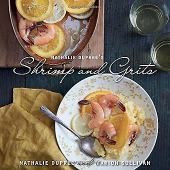 Nathalie Dupree's Shrimp and Grits: Updated edition