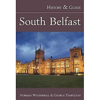 South Belfast: History and Guide