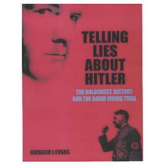 Fortæller løgne om Hitler: Holocaust, historie og David Irving retssag