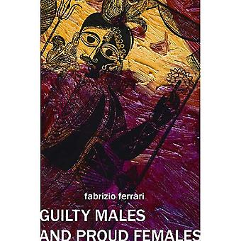 Guilty Males and Proud Females: Negotiating Genders in a Bengali Festival