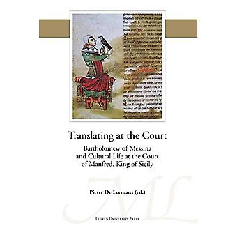 Translating at the court (Mediaevalia Lovaniensia - Series 1/Studia (45))