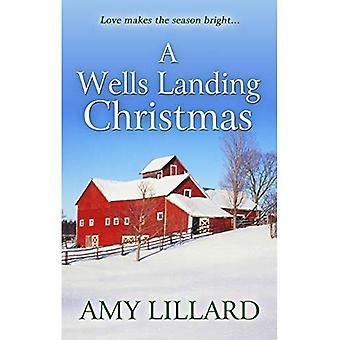 A Wells Landing Christmas (Wells Landing Romance)