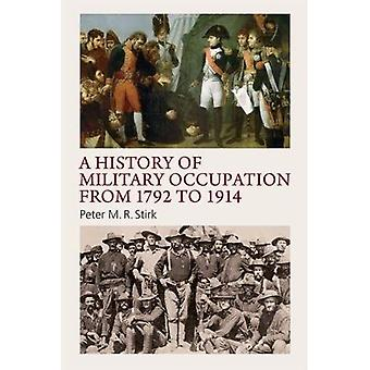 A History of Military Occupation from 1792 to 1914 (New History of Scotland)