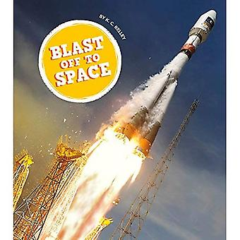 Blast Off to Space (Amazing Adventures)