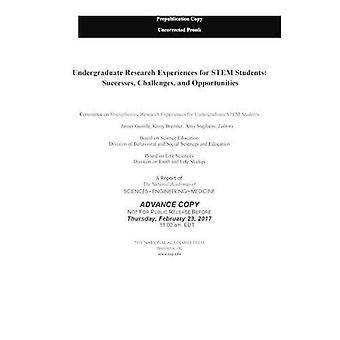 Undergraduate Research Experiences for Stem Students: Successes, Challenges, and Opportunities