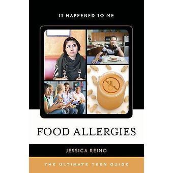 Fødevareallergi - den ultimative Teen Guide af Jessica Reino - 9780810895