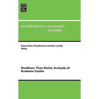 Nonlinear Time Series Analysis of Business Cycles by Milas & Costas
