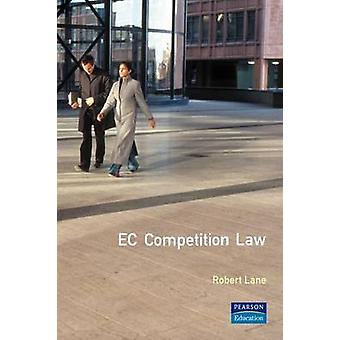 EC Competition Law by Lane & Robert