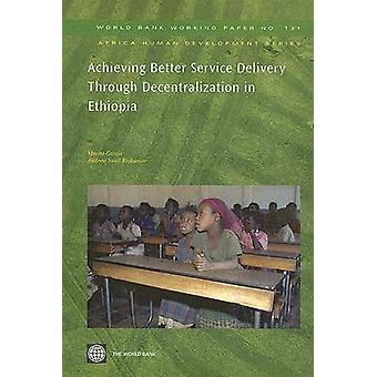 Att uppnå bättre serviceleverans genom decentralisering i Etiopien av Garcia & Marito