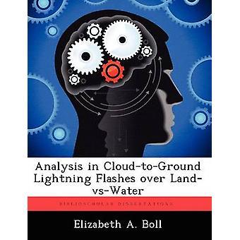 Analisi in CloudToGround fulmini sopra LandVsWater di Boll & Elizabeth A.