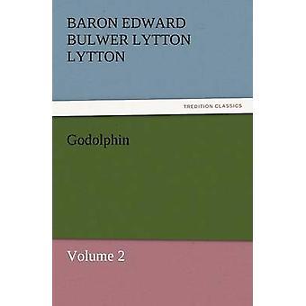 غودولفين ب Lytton & البارون إدوارد بلوير Lytton