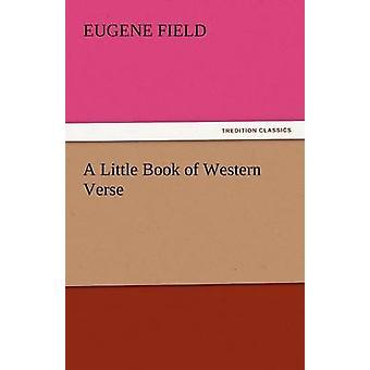 Un pequeño libro de verso occidental por campo y Eugene