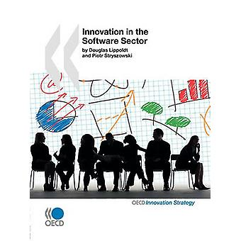 Innovation in the Software Sector by OECD Publishing