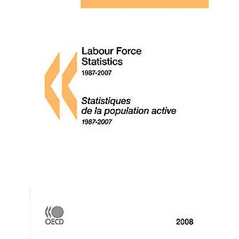 Labour Force Statistics 2008 by OECD Publishing