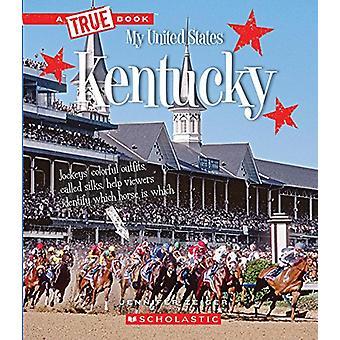 Kentucky by Jennifer Zeiger - 9780531231654 Book