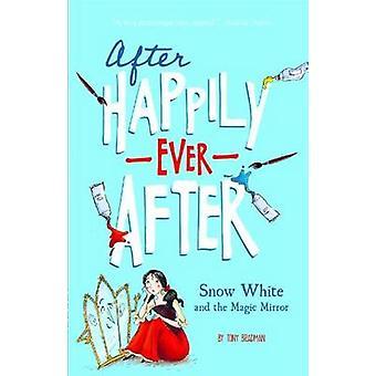 Snow White by Tony Bradman - Sarah Warburton - 9781434279569 Book