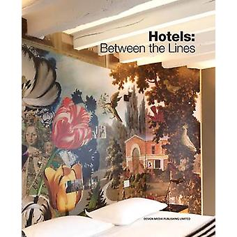 Hotels Between the Lines by Scott Whittaker - 9789881545152 Book