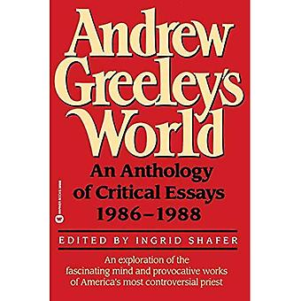 Andrew Greeley's World: An Anthology of Critical Essays, 1986-88