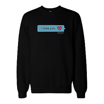 I Love You Text Message Sweatshirt Back To School Unisex Sweat Shirt