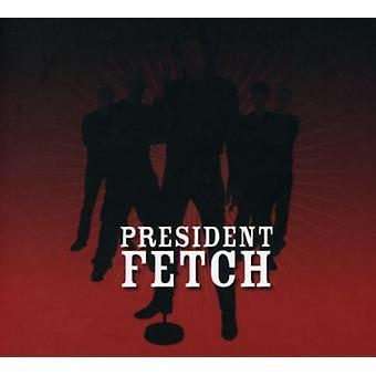 President Fetch - grusomme Beats forsigtigt slumrende [CD] USA import