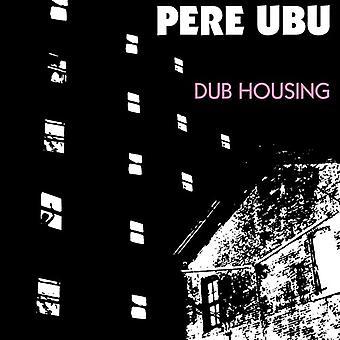 Pere Ubu - Dub boliger [CD] USA importerer